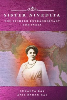 Sister Nivedita-The Fighter Extraordinary for India